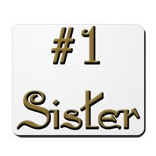 Number One Sister Mousepad
