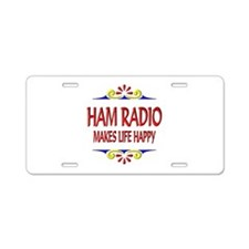 Ham Radio Life Happy Aluminum License Plate