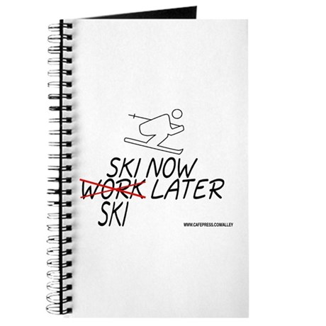 Ski Now Work Later Journal
