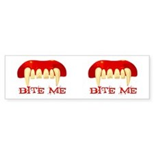 Bite Me Design Bumper Bumper Sticker
