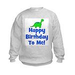 Happy Birthday To Me! Dinosau Kids Sweatshirt