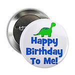 Happy Birthday To Me! Dinosau Button