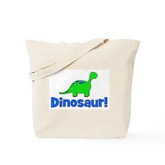 Dinosaur! Tote Bag