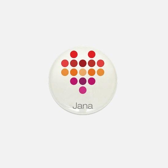 I Heart Jana Mini Button