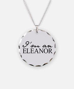 Im an Eleanor Necklace