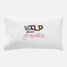Wild about Gymnastics Pillow Case