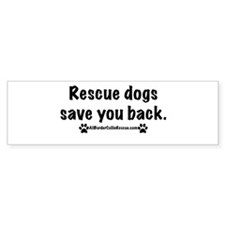 Rescue dogs Bumper Sticker