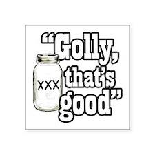 Golly thats good Sticker