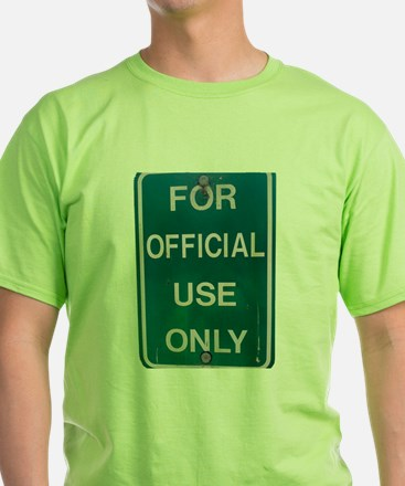 For Official Use Only T-Shirt
