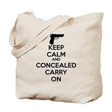 keep calm and concealed carry on Tote Bag