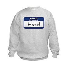 Hello: Hazel Sweatshirt