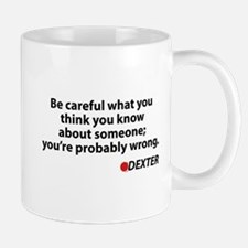 Dexter Quote Mug