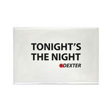 Tonight's The Night Rectangle Magnet
