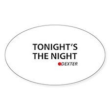 Tonight's The Night Decal