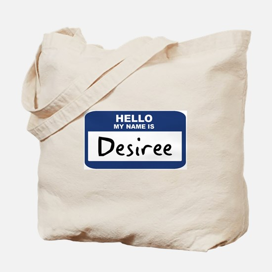 Hello: Desiree Tote Bag