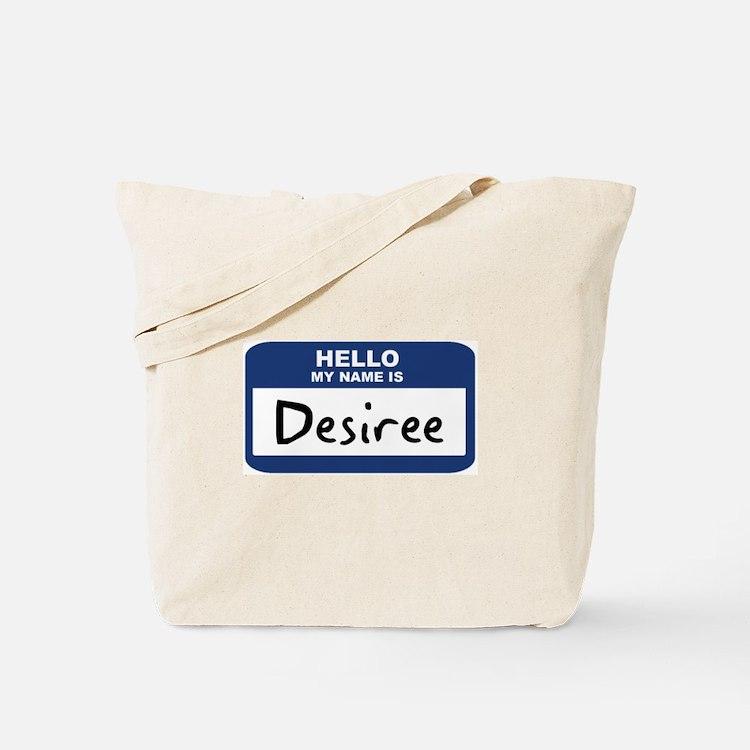 Hello: Desiree Tote Bag