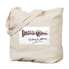 Stage Mom Tote Bag