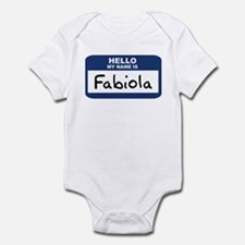 Hello: Fabiola Infant Bodysuit