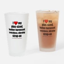 """""""Love My Vibrating Strap-On"""" Drinking Glass"""