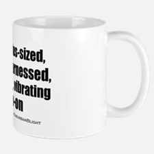 """Love My Vibrating Strap-On"" Mug"