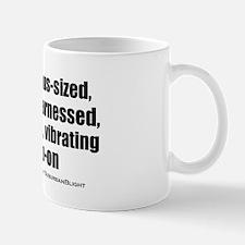 """""""Love My Vibrating Strap-On"""" Small Small Mug"""