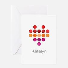 I Heart Katelyn Greeting Card