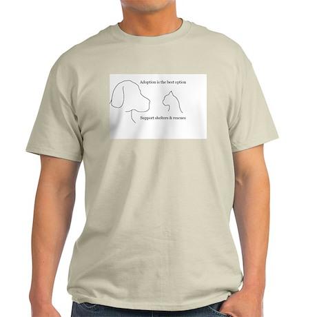 Adoption is the best option Light T-Shirt