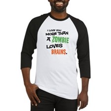 More Than Zombie Loves Brains Baseball Jersey