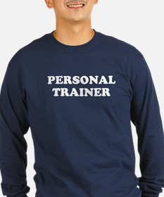 Personal Trainer (White) Long Sleeve T-Shirt
