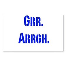 Grr. Arrgh. Decal
