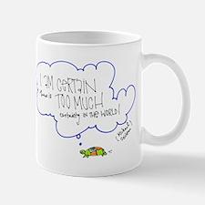 Certainty Mug