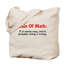 Rule of Math Tote Bag
