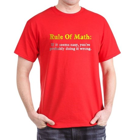 Rule of Math Dark T-Shirt