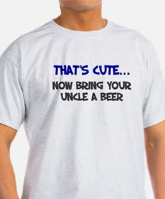 That's cute bring uncle beer T-Shirt