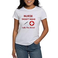 Personalize Nurse Calls Shots Tee