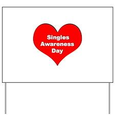 Singles Awareness Day Yard Sign