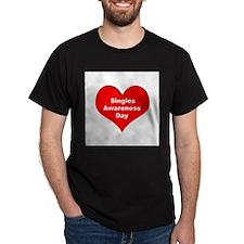 Singles Awareness Day T-Shirt