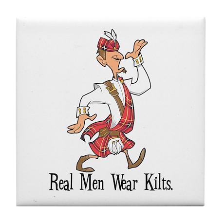 Real Men Wear Kilts Tile Coaster
