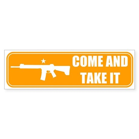Come and Take It Bumper (Orange) Bumper Sticker
