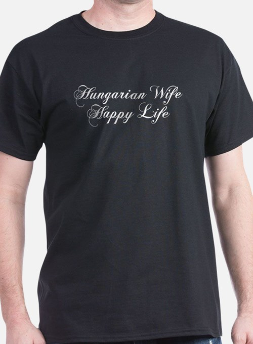 Hungarian Wife Happy Life T-Shirt