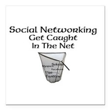 Social Networking Get Caught In The Net Square Car