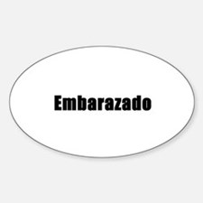 Embarazado 'pregnant' Spanish Oval Decal