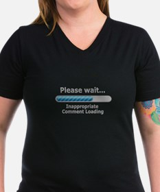 Inappropriate Comment Loading T-Shirt