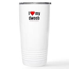 """""""Love My Dweeb"""" Travel Mug"""