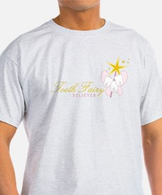 Tooth Fairy Believer T-Shirt