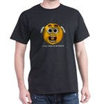 i hear voices in my head T-Shirt