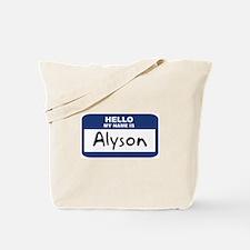 Hello: Alyson Tote Bag
