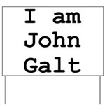 I am John Galt 01.png Yard Sign