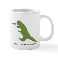 Rawr - Means I Love You in Dinosaur Mug