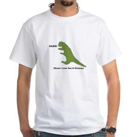 Rawr - Means I Love You in Dinosaur White T-Shirt